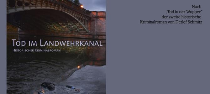 """Neuerscheinung: """"Tod im Landwehrkanal"""""""